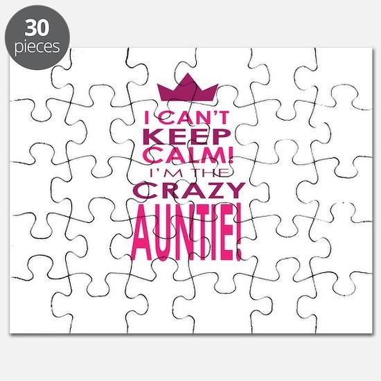 I cant keep calm calm crazy aunt Puzzle