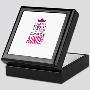 I cant keep calm calm crazy aunt Keepsake Box