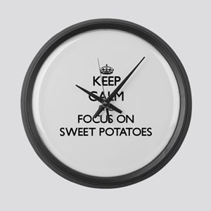 Keep Calm and focus on Sweet Pota Large Wall Clock