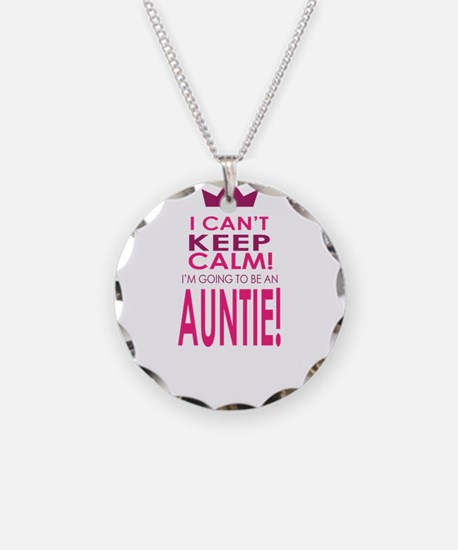 I cant keep calm going to be an auntie Necklace