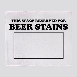 This Space Reserved For Beer Stains Throw Blanket