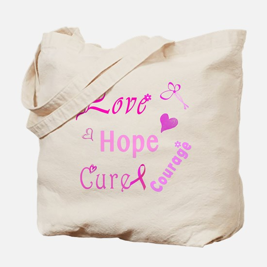 Love Hope Cure Courage Tote Bag