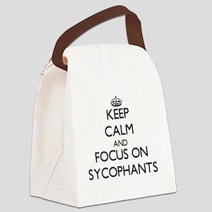 Keep Calm and focus on Sycophants Canvas Lunch Bag