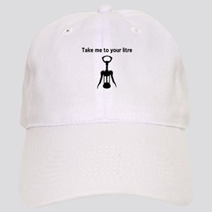 Take me to your litre Baseball Cap