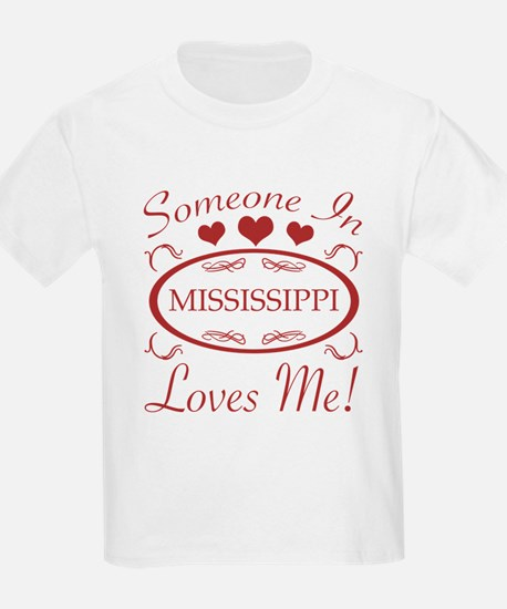 Somebody In Mississippi Loves Me T-Shirt