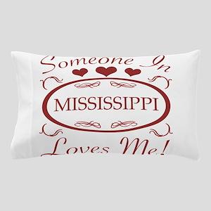 Somebody In Mississippi Loves Me Pillow Case