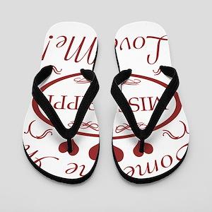Somebody In Mississippi Loves Me Flip Flops