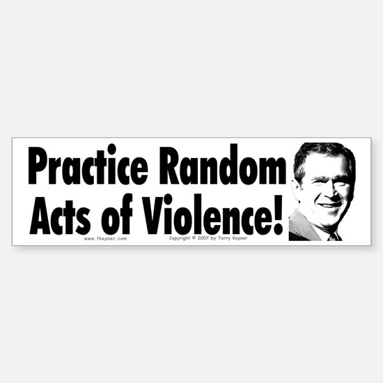 Random Violence Bumper Bumper Bumper Sticker