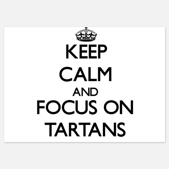 Keep Calm and focus on Tartans Invitations