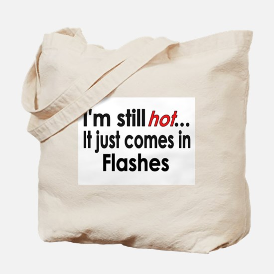 Menopause Hot Flashes Tote Bag