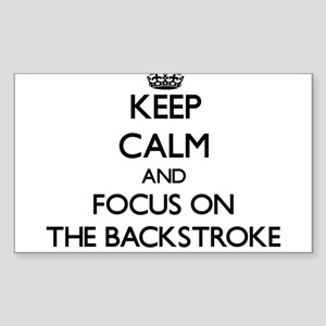 Keep Calm and focus on The Backstroke Sticker