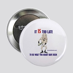 Too late GOnzo Button