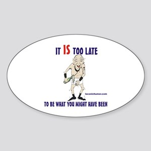 Too late GOnzo Oval Sticker