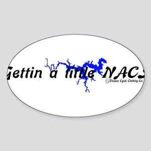 ~*Gettin a little Naci_2*~ Oval Sticker