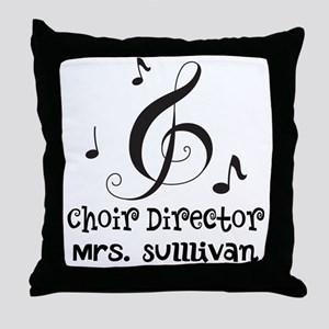 Personalized Choir Director Throw Pillow