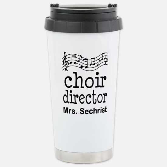 Personalized Choir Director Travel Mug