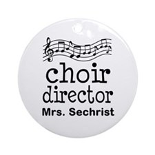 Personalized Choir Director Ornament (Round)