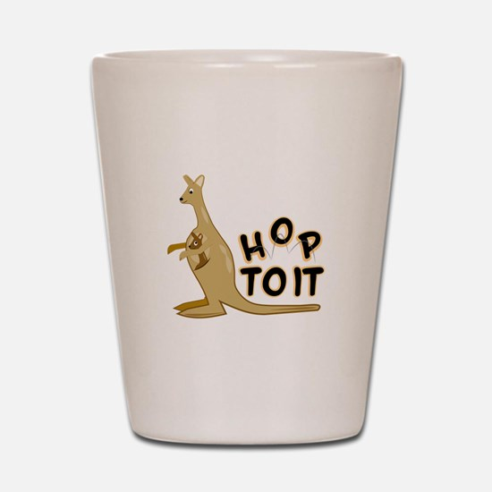 Hop to It Shot Glass