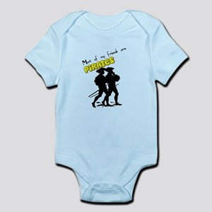 Most of my Friends are Pirates Infant Bodysuit