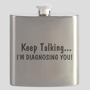 Keep Talking Im Diagnosing You Flask