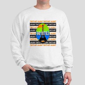 That's Hot Jailbait Prison St Sweatshirt