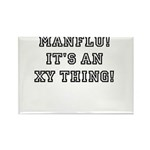 Manflu... It's An XY Thing! Magnets