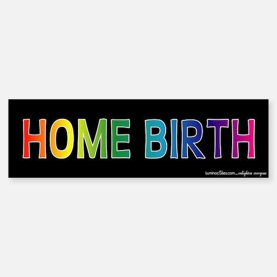 Home Birth Bumper Bumper Bumper Sticker