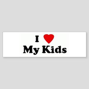I Love My Kids Bumper Sticker