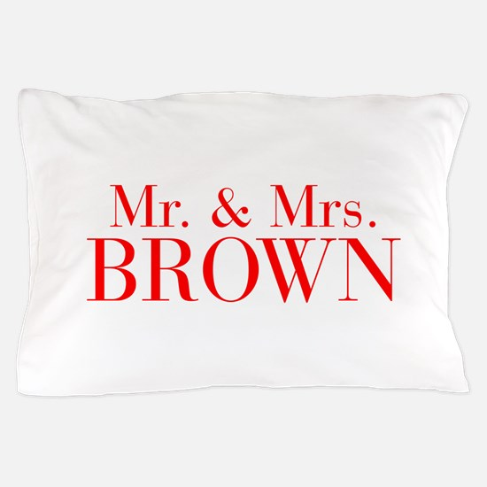 Mr Mrs BROWN-bod red Pillow Case