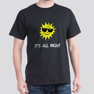 It's all right Dark T-Shirt