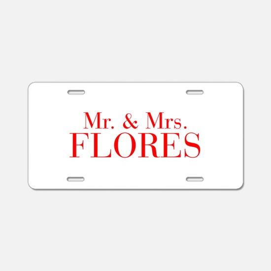 Mr Mrs FLORES-bod red Aluminum License Plate