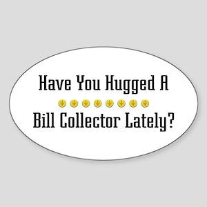 Hugged Bill Collector Oval Sticker