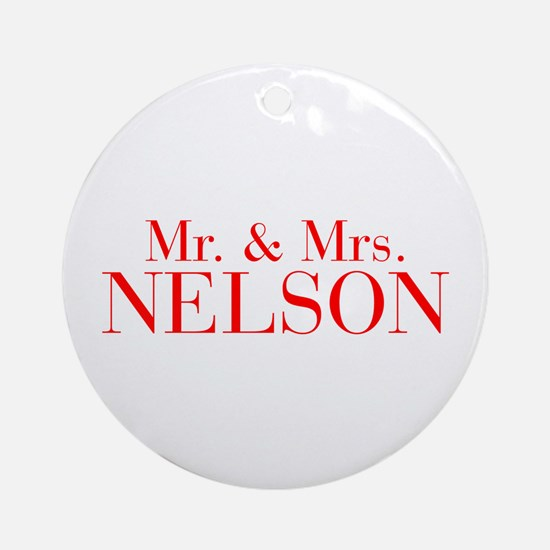 Mr Mrs NELSON-bod red Ornament (Round)