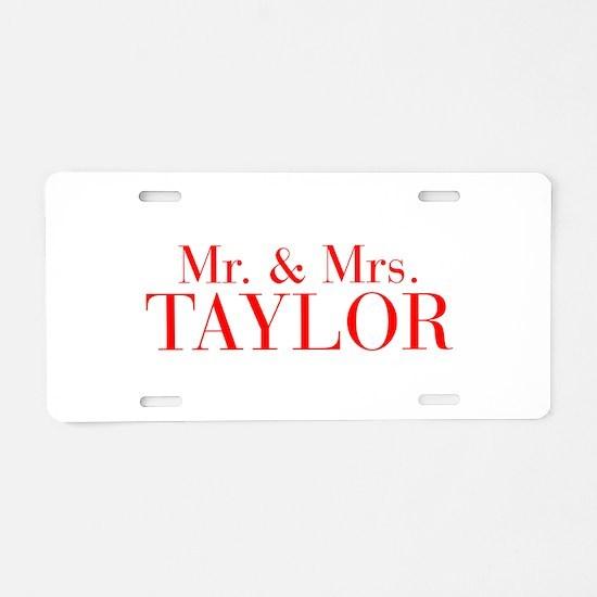 Mr Mrs TAYLOR-bod red Aluminum License Plate