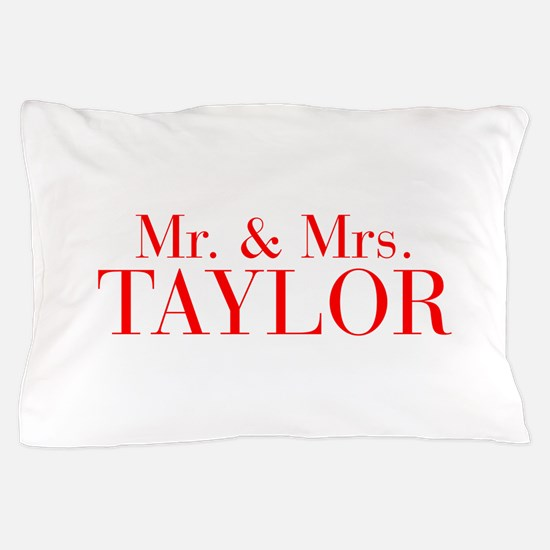 Mr Mrs TAYLOR-bod red Pillow Case