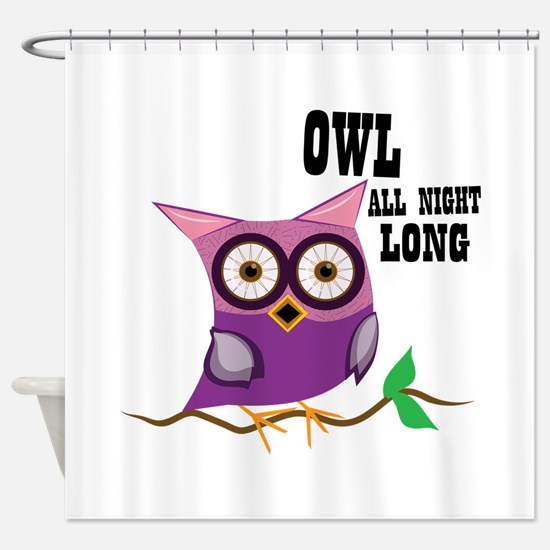 Owl All Night Long Shower Curtain
