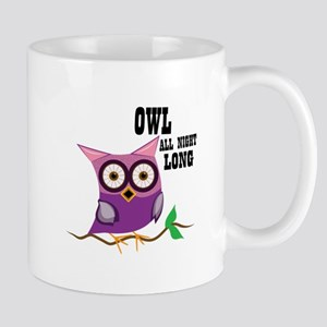 Owl All Night Long Mugs