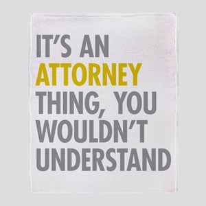 Its An Attorney Thing Throw Blanket