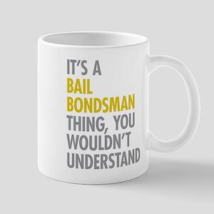 Bail Bondsman Thing Mug