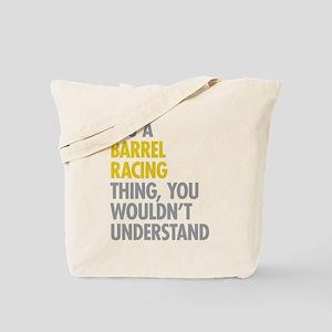 Barrel Racing Thing Tote Bag