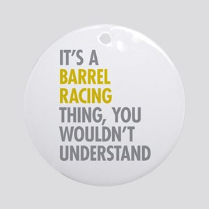 Barrel Racing Thing Ornament (Round)