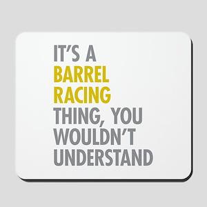 Barrel Racing Thing Mousepad