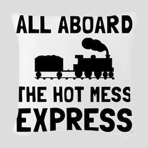 Hot Mess Express Woven Throw Pillow