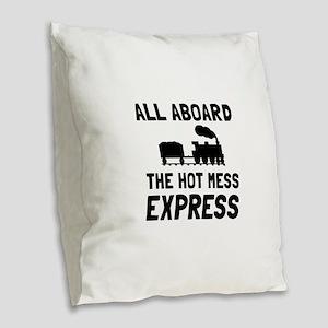 Hot Mess Express Burlap Throw Pillow