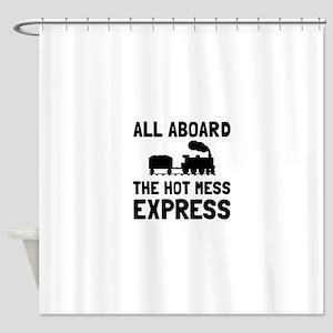 Hot Mess Express Shower Curtain