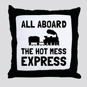 Hot Mess Express Throw Pillow