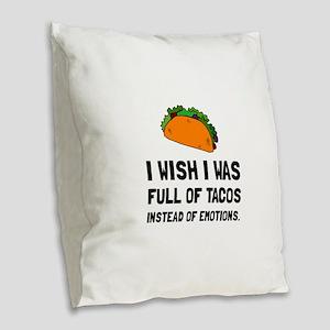 Tacos Emotions Burlap Throw Pillow