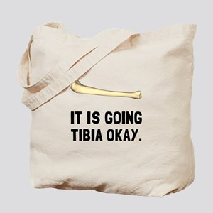 Tibia Okay Tote Bag