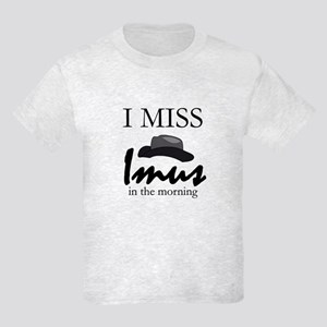I Miss Imus - Kids Light T-Shirt