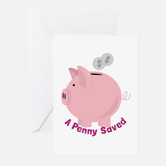 Penny Saved Greeting Cards